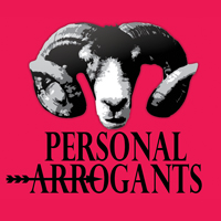 Check out the Personal Arrogants podcast at PersonalArrogants.com!