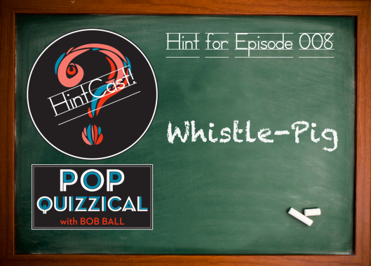 The HintCast of the internet's favorite quiz show, PopQuizzical!