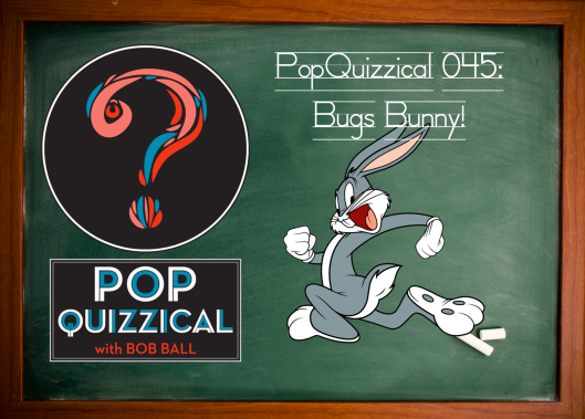 The old grey hare just is what he used to be: check out the latest PopQuizzical audio quiz!